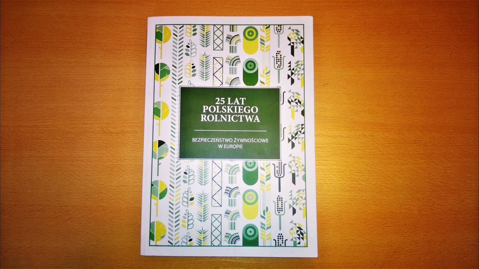 """Raport """"25 lat Polskiego Rolnictwa"""" wydany!"""